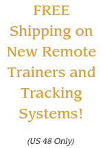 Free Shipping on New Remote Trainers and Tracking Systems in US48